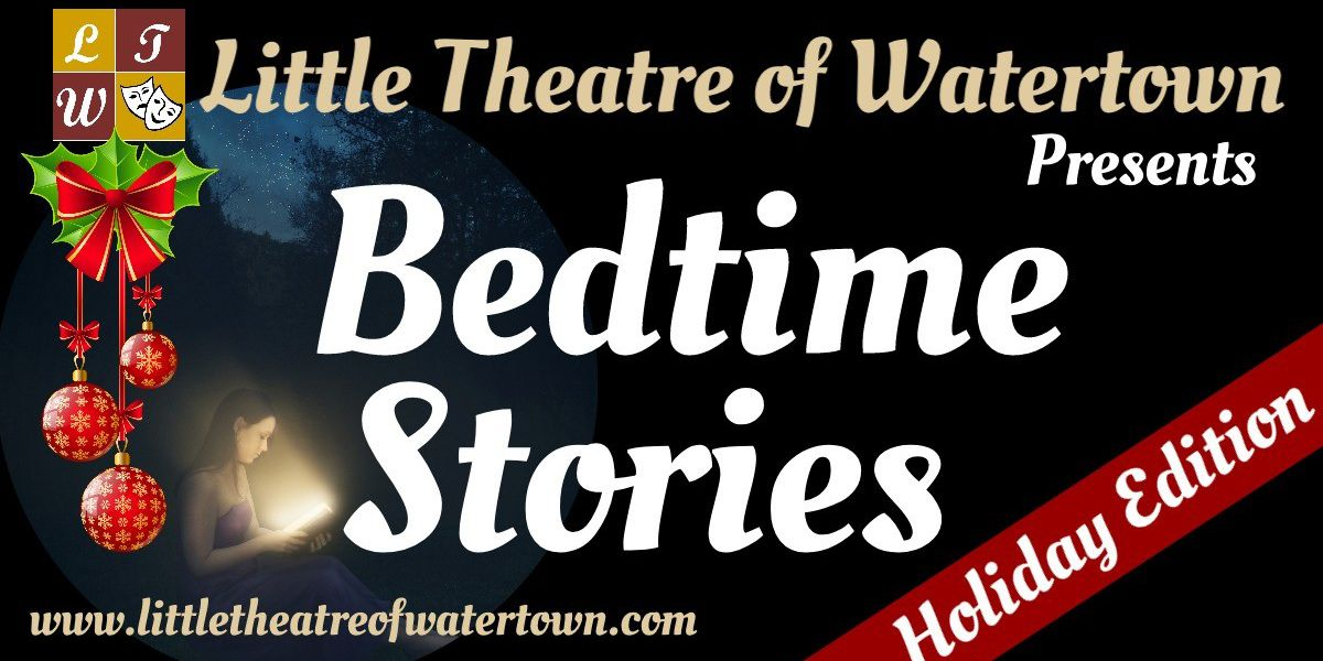 Little Theatre of Watertown BedTime Stories