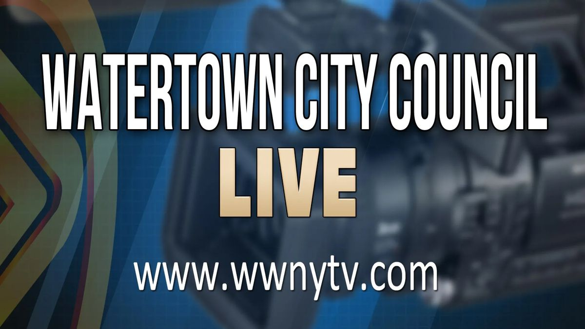 Watertown city council meets tonight; watch it live