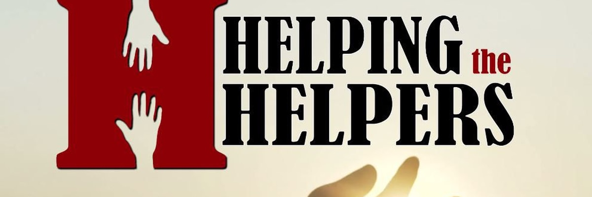 Helping The Helpers - here's the list