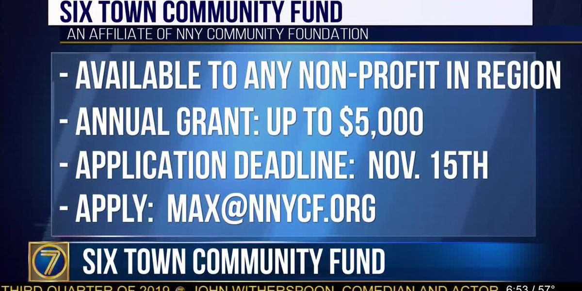 Grants available through Six Town Community Fund