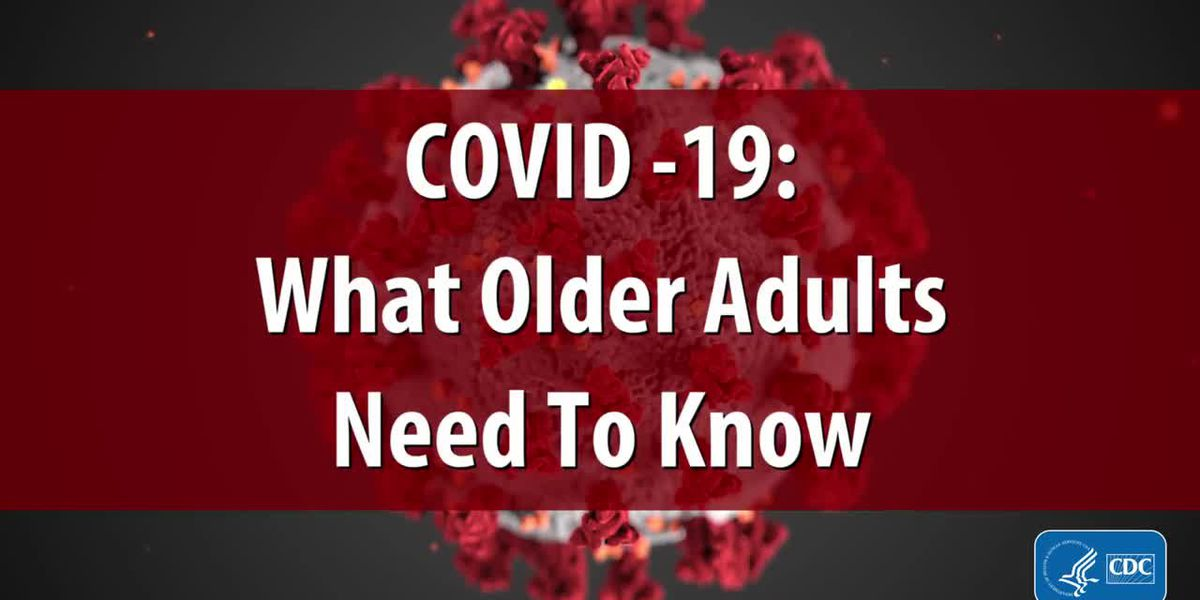 What older adults need to know about coronavirus