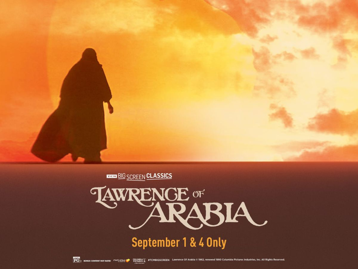 Lawrence of Arabia Back on the Big Screen