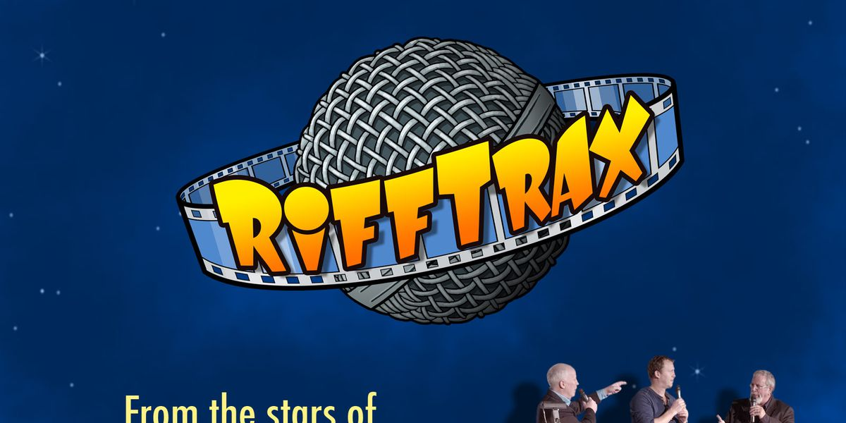 Riff Trax - The New Mystery Science Theater 3000