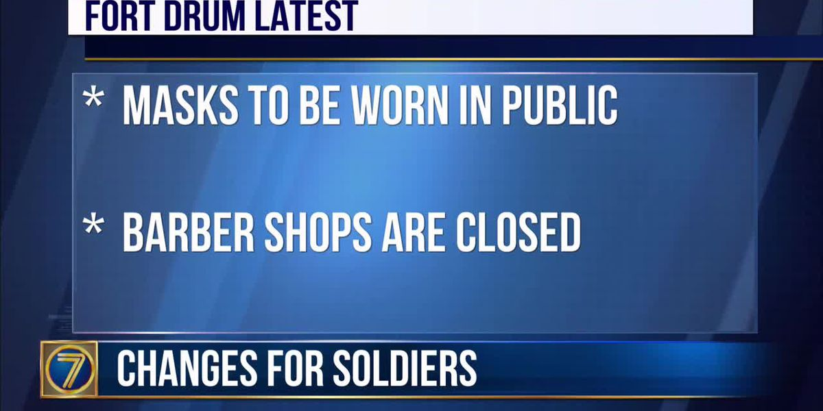 WWNY Fort Drum closes barber shops, requires masks in public places