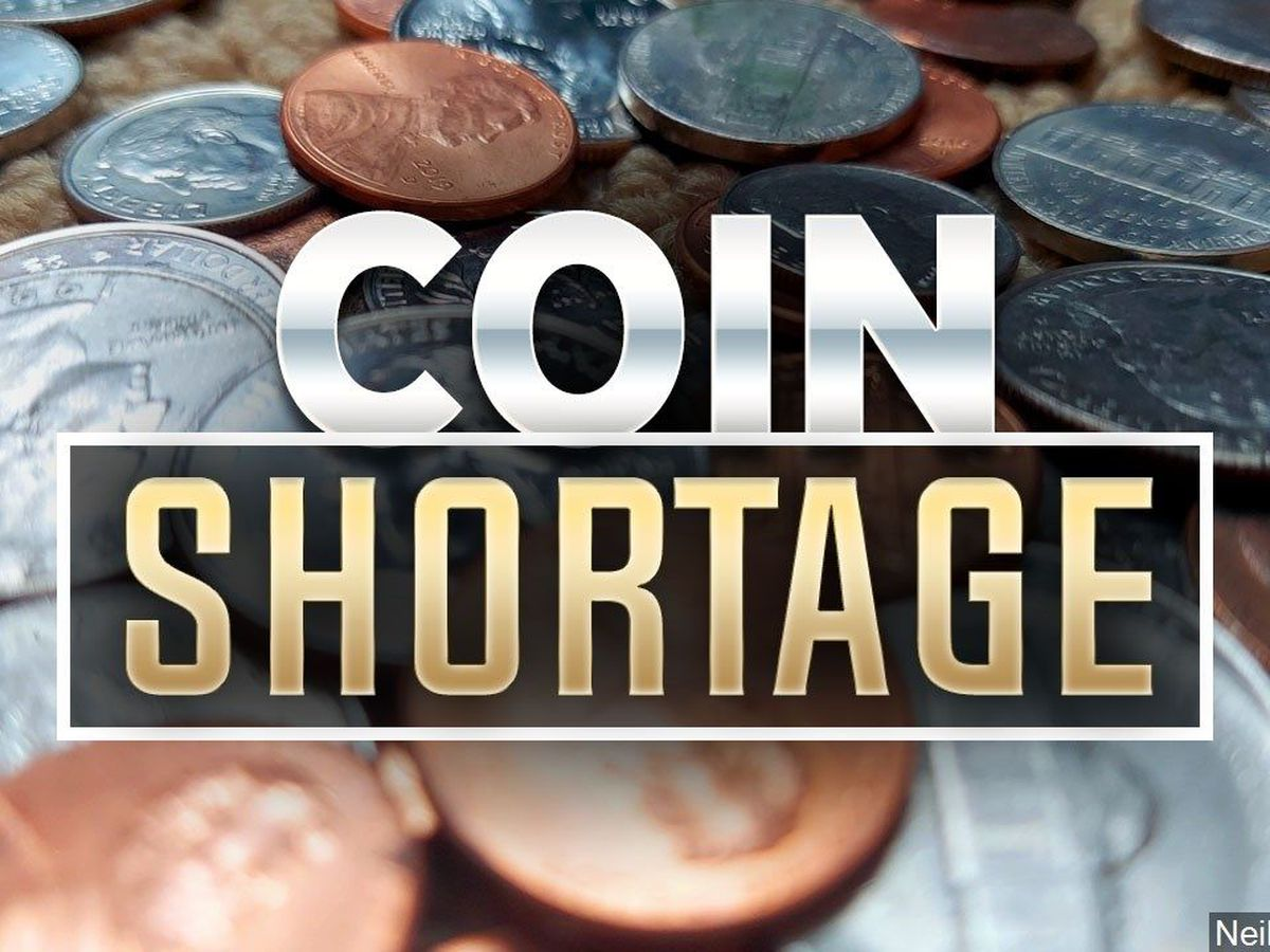 Coin shortage affects north country