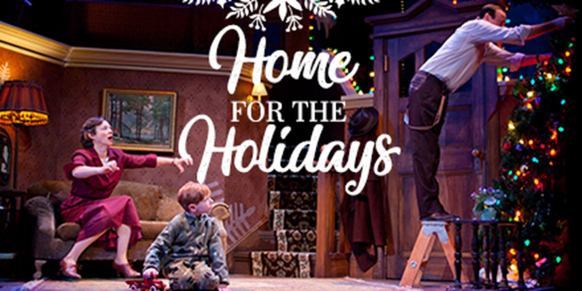 Syracuse Stage Presents Home for the Holidays